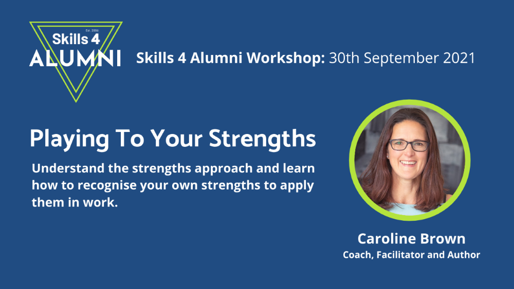 Caroline Brown play to your strengths